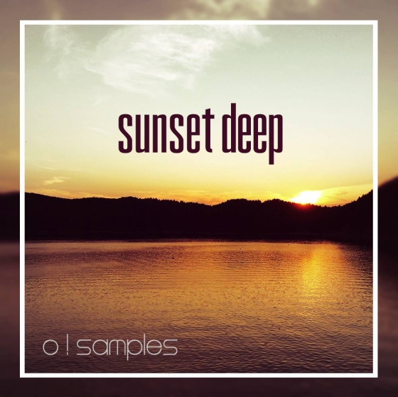O! Samples Sunset Deep WAV MiDi